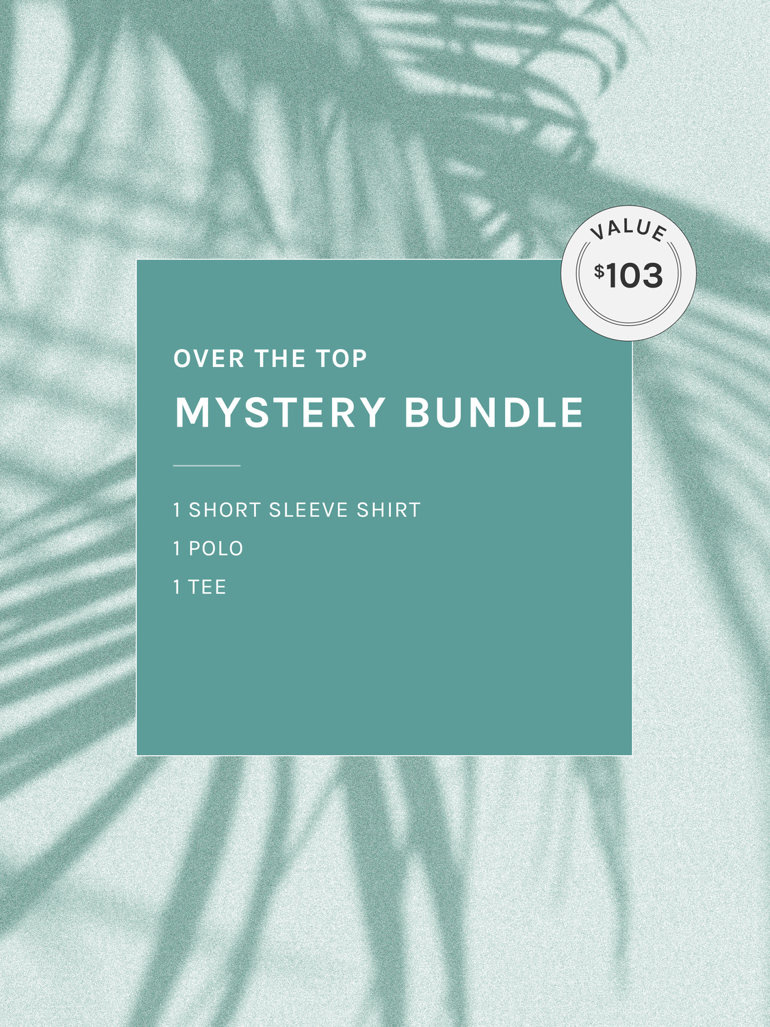Over The Top Mystery Bundle - Multi | Menlo House